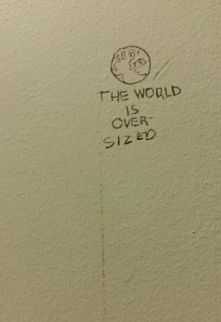 The World is Over-Sized
